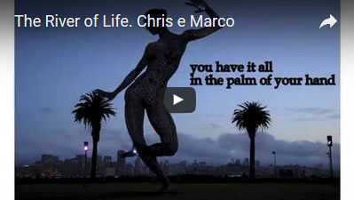 The River of Life - Chris e Marco
